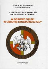 W obronie Polski, w obronie Słowiańszczyzny